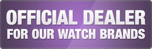 Official Dealer - for all our watch brands